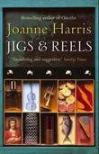 """Jigs and reels"" av Joanne Harris"
