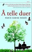 """""""Å telle duer"""" av Marie-Sabine Roger"""