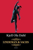 """""""Lindeman & Sachs"""" av Kjell Ola Dahl"""