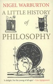 """A little history of philosophy"" av Nigel Warburton"