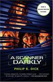 """""""A Scanner Darkly"""" av Philip K. Dick"""