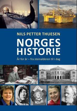"""""""Norges historie - år for år"""" av Nils Petter Thuesen"""