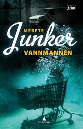 """""""Vannmannen - kriminalroman"""" av Merete Junker"""