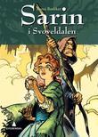 """""""Sarin i Svoveldalen"""" av Benni Bødker"""