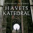 """""""Havets katedral"""" av Ildefonso Falcones"""