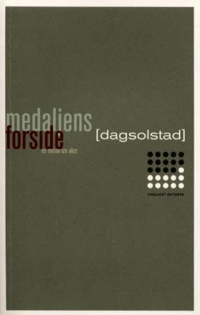 """""""Medaljens forside - en roman om Aker"""" av Dag Solstad"""