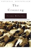 """The crossing - the border trilogy vol. 2"" av Cormac McCarthy"