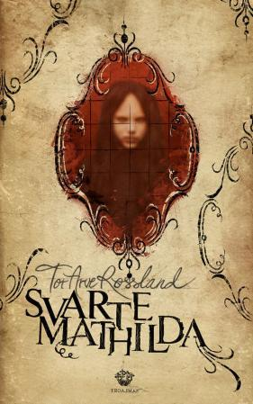 """Svarte-Mathilda"" av Tor Arve Røssland"