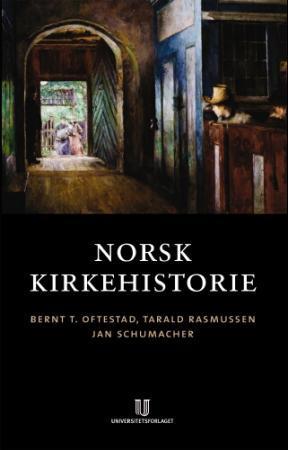 """""""Norsk kirkehistorie"""" av Bernt Torvild Oftestad"""