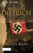 """""""Rikets Blod"""" av William Dietrich"""