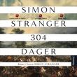 """""""304 dager - roman"""" av Simon Stranger"""
