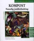 """""""Kompost - naturlig jordforbedring"""" av Charlie Ryrie"""