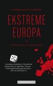 """""""Ekstreme Europa ideologi, årsaker og konsekvenser"""" av Anders Ravik Jupskås"""