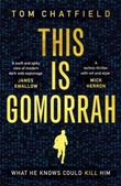 """This is Gomorrah"" av Tom Chatfield"