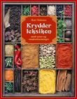 """""""Krydderleksikon med urter og smakstilsetninger"""" av Kari Vetlesen"""