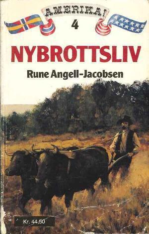 """""""Nybrottsliv"""" av Rune Angell-Jacobsen"""