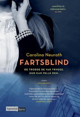 """""""Fartsblind"""" av Carolina Neurath"""