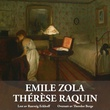 """Thérèse Raquin"" av Émile Zola"