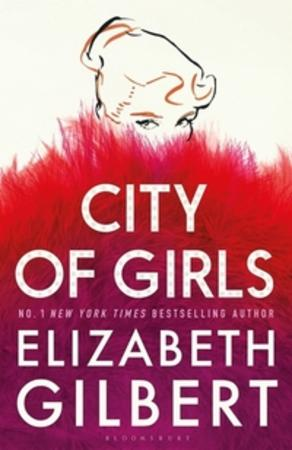 """City of girls"" av Elizabeth Gilbert"