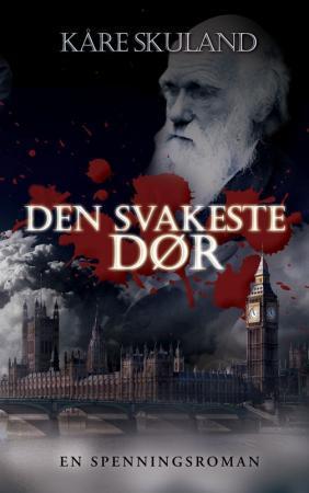 """""""Den svakeste dør"""" av Kåre Skuland"""