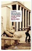 """""""Kom ikke uten begjær - essays"""" av Thea Selliaas Thorsen"""