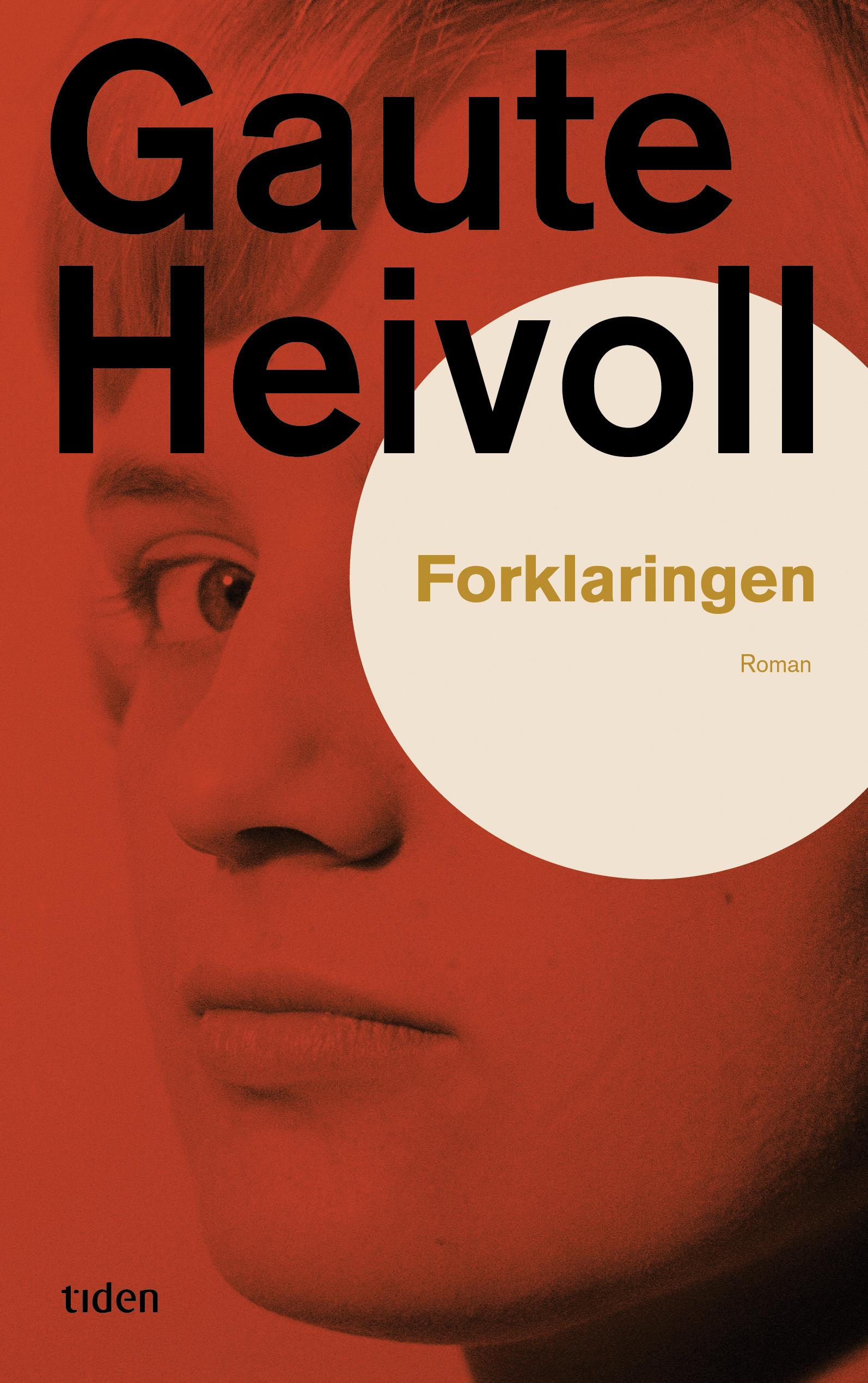 """""""Forklaringen - roman"""" av Gaute Heivoll"""