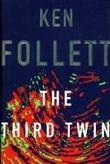 """""""TheThird Twin"""" av Follet Ken"""