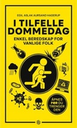 """""""I tilfelle dommedag enkel beredskap for vanlige folk"""" av Egil Aslak Aursand Hagerup"""