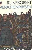 """""""Runekorset - en saga om Vinland"""" av Vera Henriksen"""