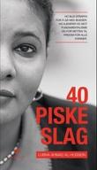"""40 piskeslag"" av Lubna Ahmad al-Hussein"