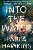 """Into the Water - A Novel"" av Paula Hawkins"