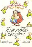"""""""Den ville ungen"""" av Barbro Lindgren"""