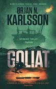 """""""Goliat thriller"""" av Ørjan N. Karlsson"""