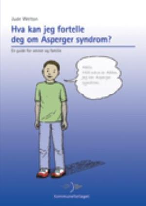 """""""Hva kan jeg fortelle deg om Asperger syndrom? - en guide for venner og familie"""" av Jude Welton"""