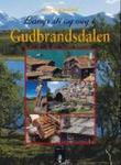 """""""Langs sti og veg i Gudbrandsdalen"""" av Gro Stangeland"""