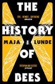 """""""The history of bees"""" av Maja Lunde"""