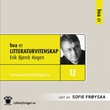 """""""Hva er litteraturvitenskap"""" av Erik Bjerck Hagen"""