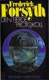 """""""Den fjerde protokoll"""" av Frederick Forsyth"""