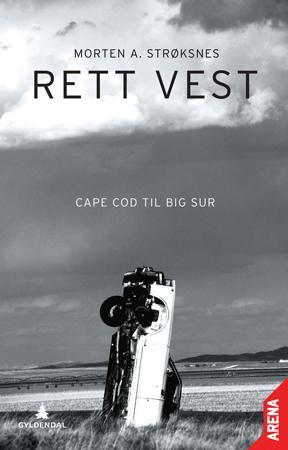 """""""Rett vest - Cape Cod til Big Sur"""" av Morten A. Strøksnes"""