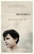 """""""Som svaler kom de"""" av William Maxwell"""