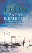 """Fatal remedies"" av Donna Leon"