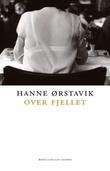 """""""Over fjellet roman"""" av Hanne Ørstavik"""