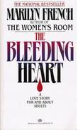 """""""The bleeding heart - a very adult love story"""" av Marilyn French"""