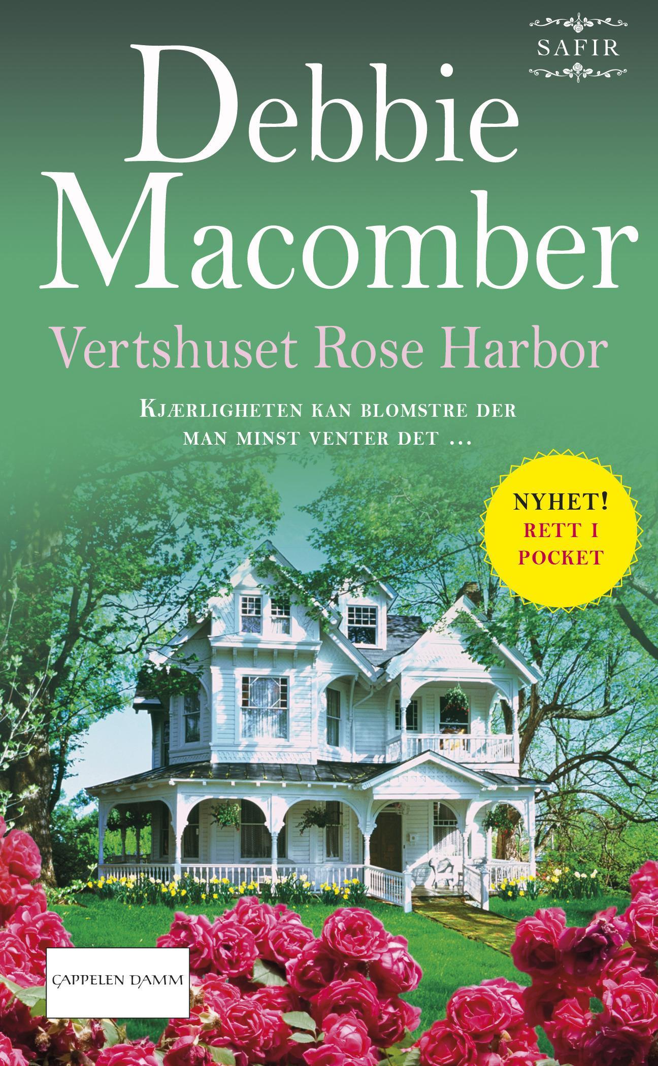 """""""Vertshuset Rose Harbor"""" av Debbie Macomber"""