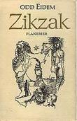 """""""Zikzak"""" av Odd Eidem"""