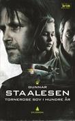 """Tornerose sov i hundre år"" av Gunnar Staalesen"