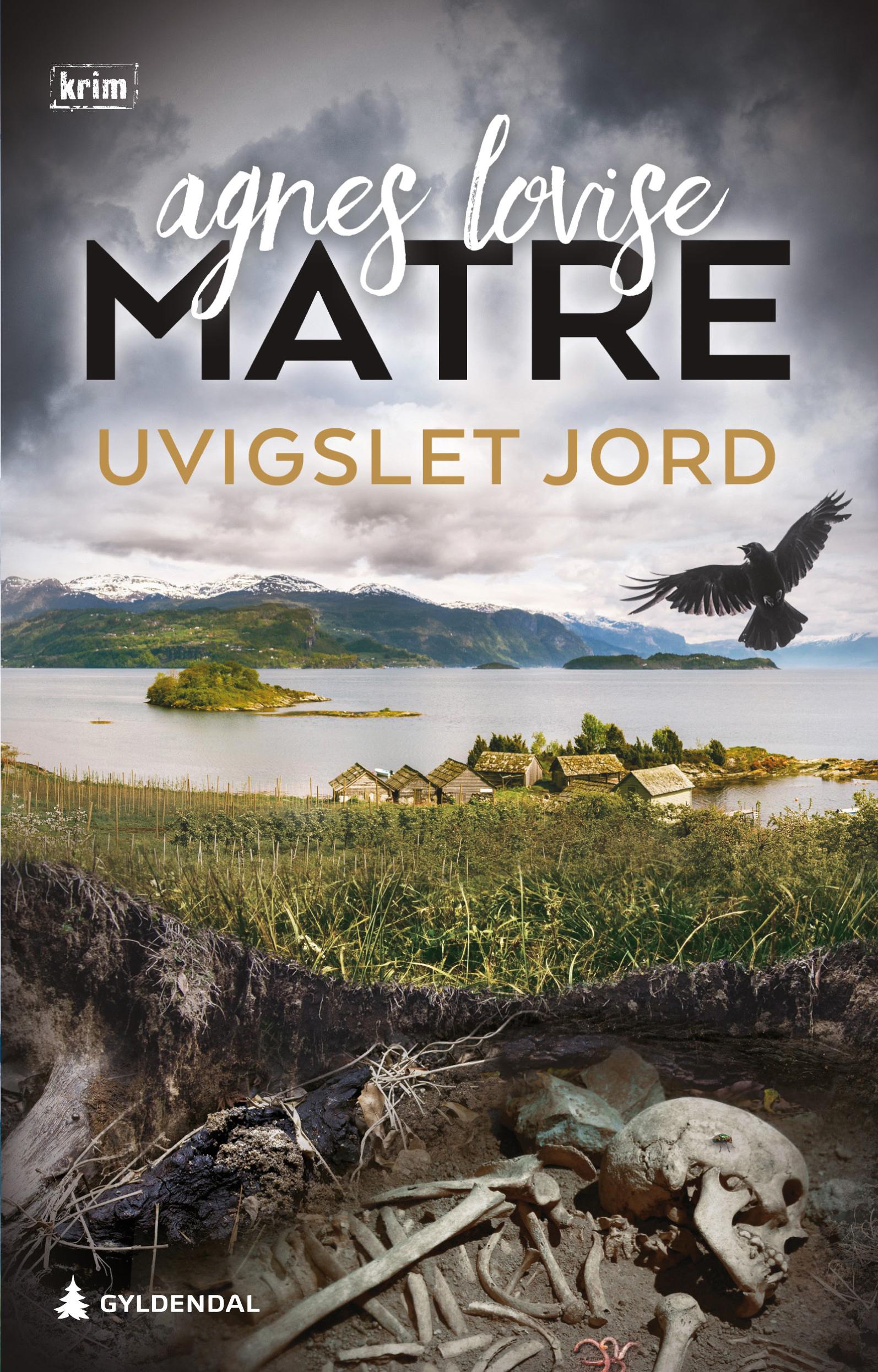 """""""Uvigslet jord - kriminalroman"""" av Agnes Lovise Matre"""