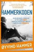 """""""Hammerkoden du blir ikke lykkelig av å være best, men du er på ditt beste når du er lykkelig"""" av Øyvind Hammer"""