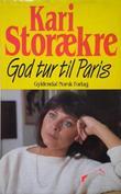"""""""God tur til Paris"""" av Kari Storækre"""