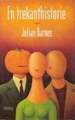 """""""En trekanthistorie"""" av Julian Barnes"""